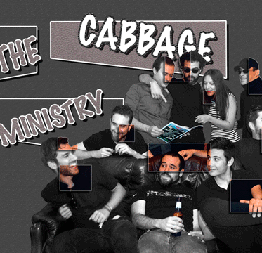 THE CABBAGE MINISTRY