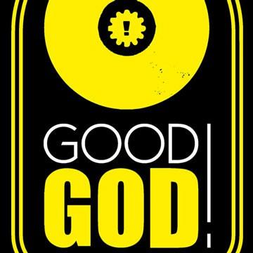 GOOD GOD